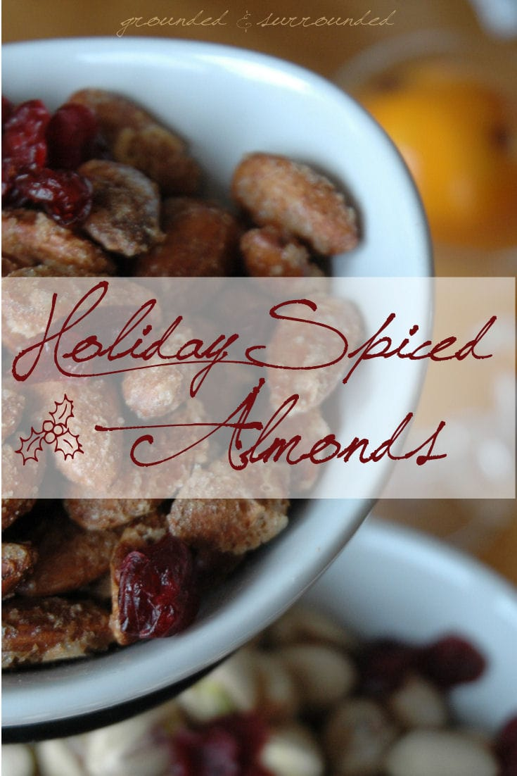 Holiday Spiced Almonds | Grounded and Surrounded Not only are they incredibly delicious but super easy to make! Wonderful gift for neighbors, teachers, or to yourself ;) -Sammi