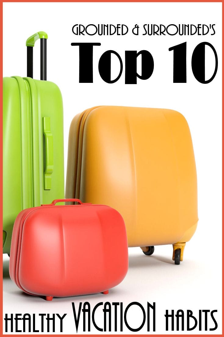 Traveling during the holidays? Nervous about getting off track? Here are our 10 TRIED and TRUE travel tips to help you keep your health and fitness goals! Whether you are camping or staying in a 5 star hotel, our tips will keep you in your skinny jeans. www.groundedandsurrounded.com/top-10-healthy-vacation-habits/