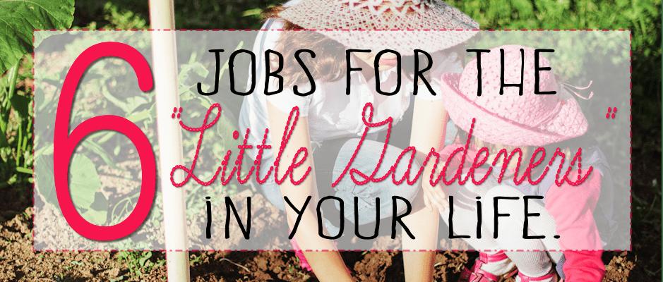 jobs for little gardeners featured