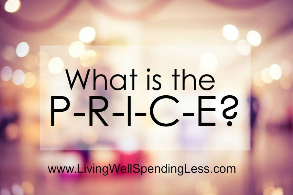 """There are a million ways to spend our hard earned money, but how do we know we are making the right choices? Start asking """"What is the PRICE?"""" today! Discover the value of taking the time up front to fully analyze a financial decision to save you headaches and stress in the long run. https://happihomemade.com/what-is-the-price/"""