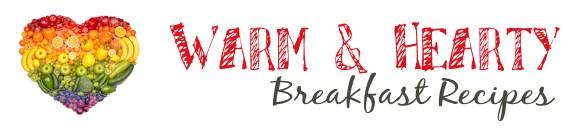 warm and hearty breakfast recipes