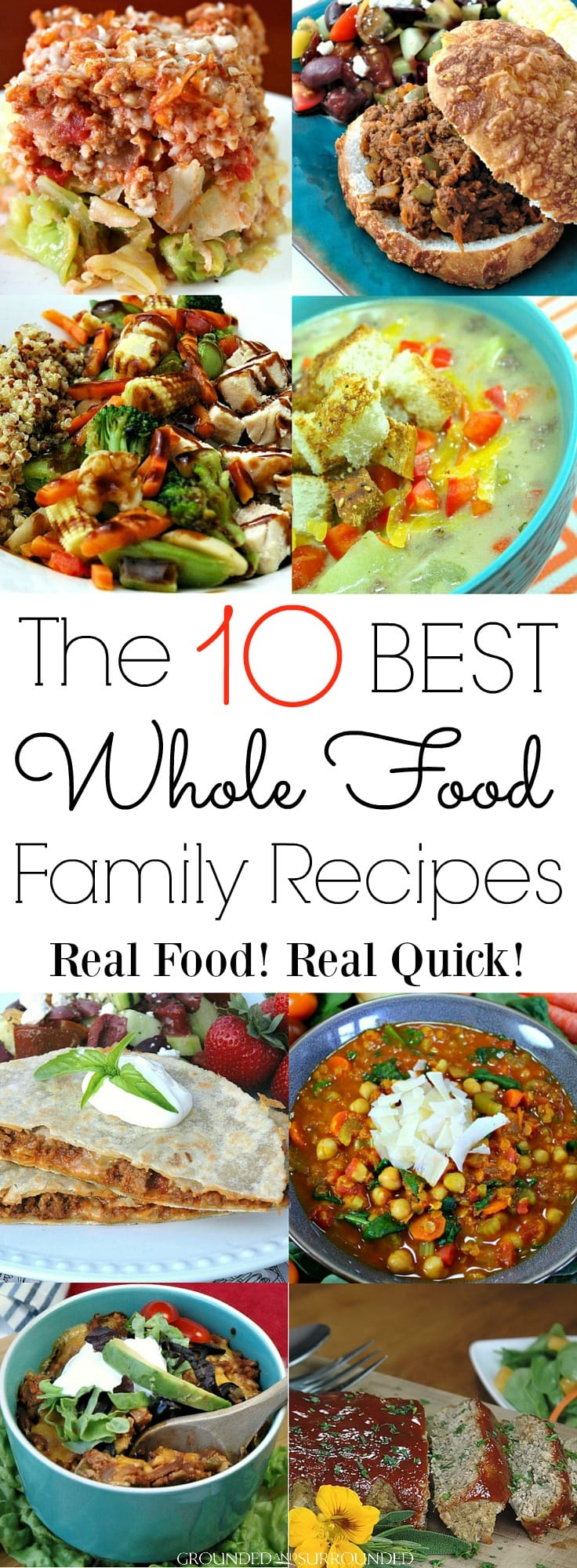 The 10 best whole food family recipes grounded surrounded the 10 best whole food family recipes the best kid friendly and family favorite recipes forumfinder Gallery