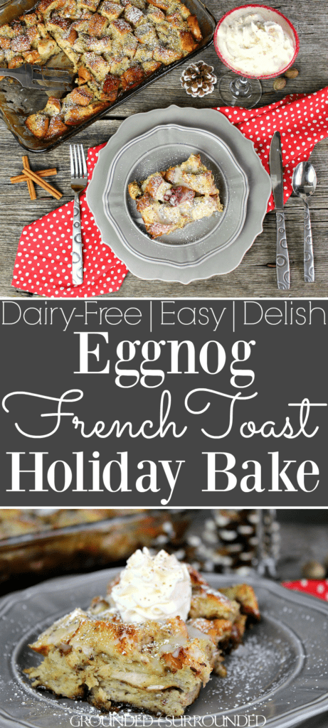 The BEST Eggnog French Toast Bake   This easy homemade recipe is Christmas in a pan. It is dairy free and can be made with the overnight option or 2 hour option. Finish it off with maple syrup, egg nog glaze, or whipped cream. Use french bread, eggs, cinnammon, nutmeg, and dairy-free eggnog to make the most delicious breakfast, brunch, or brinner this season. #holidays #families #casserole